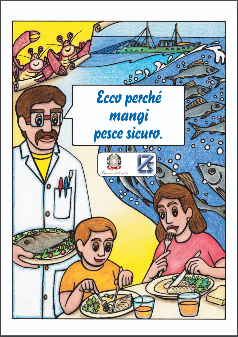 Perchè mangi pesce sicuro!